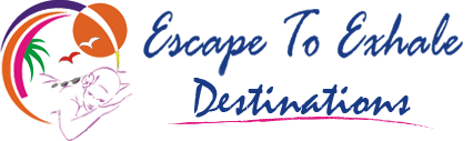 Escape to Exhale Destinations